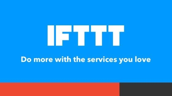 IFTTT guide: what it is and how to best use it