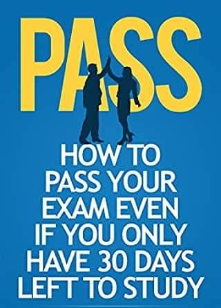 How to pass your exams even if you have just 30 days