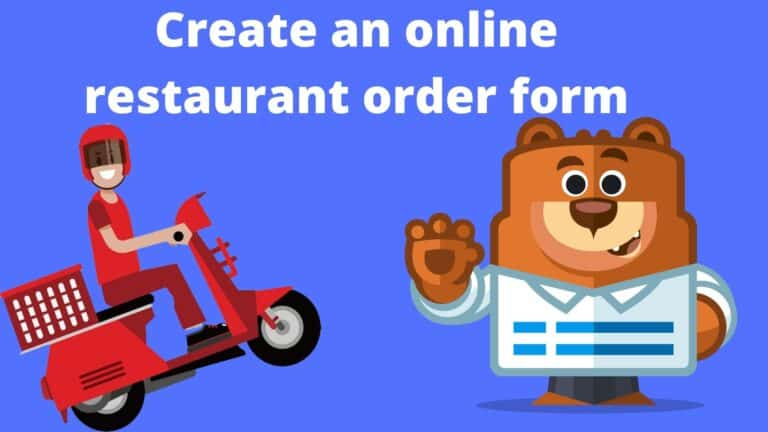 create an online restaurant order form