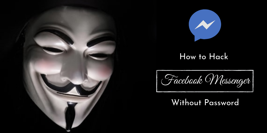 How To Hack A Facebook Messenger