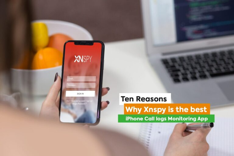 Ten Reasons Why XNSPY Is The Best iPhone Call logs Monitoring App